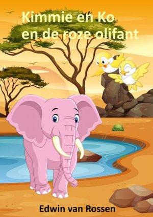 Kimmie en Ko en de roze olifant