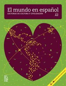 El Mundo En Espaol / A2 - Lecturas De Cultura Y Civilizacin + Cd-audio