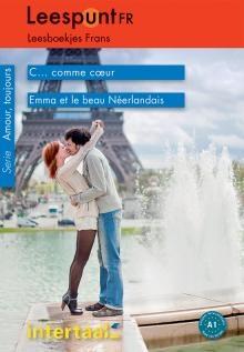 Leespunt Fr A1: Ce Comme Coeur, Emma Et Le Beau Neerlandais