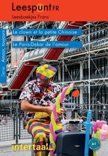 Leespunt Fr A1: Le Clown Et La Petite Chinoise, Le Paris-dakar De L'amour