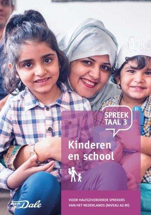 Spreektaal 3 Kinderen en school