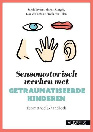 Sensomotorisch werken met getraumatiseerde kinderen
