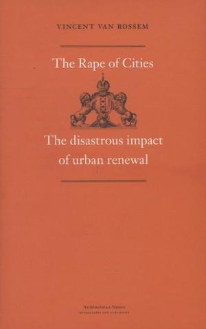 The rape of cities