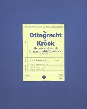 Van Ottogracht tot Krook. 1804 - 2017