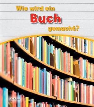 Wie wird ein Buch gemacht ?