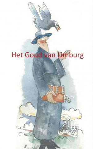 Het Goud van Limburg