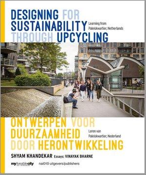 Designing for sustainability through upcycling / Ontwerpen voor duurzaamheid door herontwikkeling