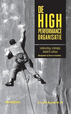 De high performance organisatie