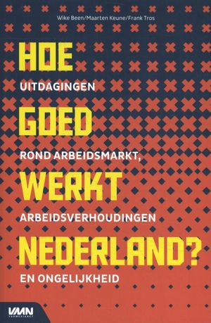 Hoe goed werkt Nederland