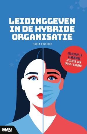 Leidinggeven in de hybride organisatie