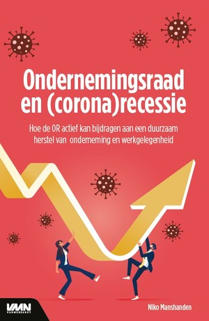 Ondernemingsraad en (corona) recessie