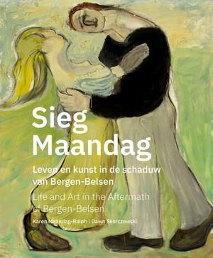 Sieg Maandag, leven en kunst na Bergen-Belsen