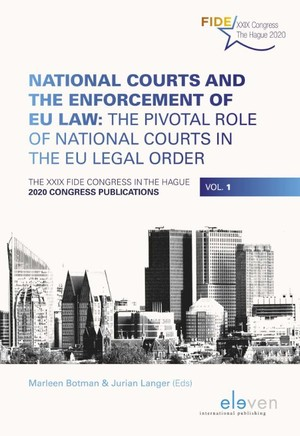 National Courts and the Enforcement of EU Law: The Pivotal Role of National Courts in the EU Legal Order
