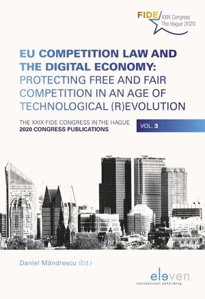 EU Competition Law and the Digital Economy: Protecting Free and Fair Competition in an Age of Technological (R)evolution