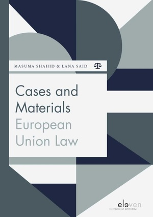 Cases and Materials European Union Law