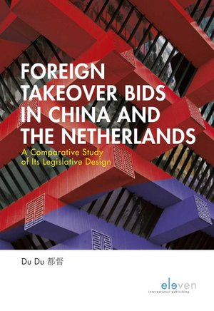 Foreign Takeover Bids in China and the Netherlands