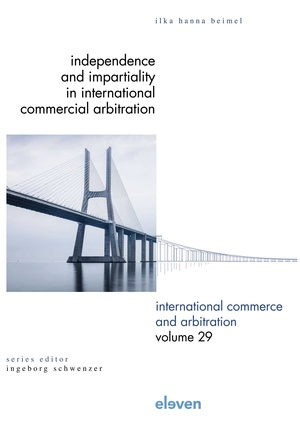 Independence and Impartiality in International Commercial Arbitration