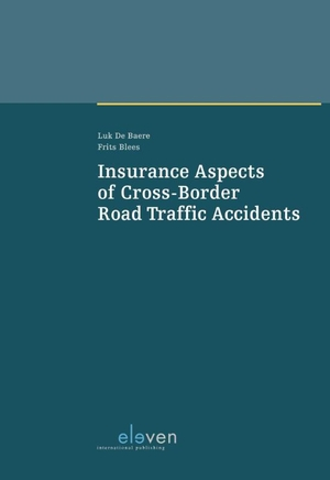 Insurance Aspects of Cross-Border Road Traffic Accidents