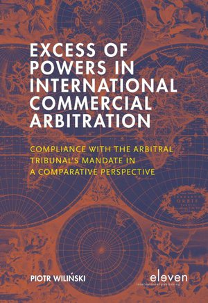 Excess of Powers in International Commercial Arbitration