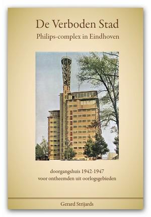 De opvang van ontheemden in de Verboden Stad te Eindhoven