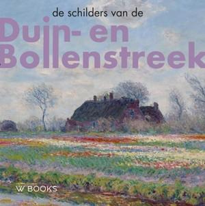 De schilders van Duin-en Bollenstreek