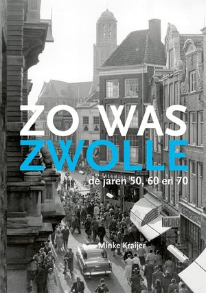 Zo was Zwolle