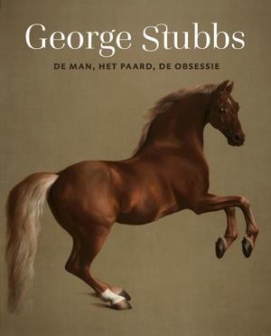 George Stubbs - De man, het paard, de obsessie