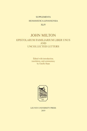 John Milton, Epistolarum Familiarium Liber Unus and Uncollected Letters