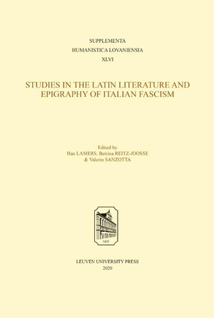 Studies in the Latin Literature and Epigraphy in Italian Fascism