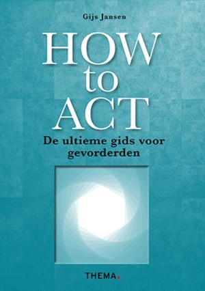 How to ACT