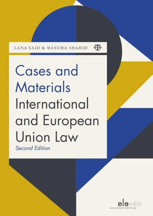 Cases and Materials International and European Union Law