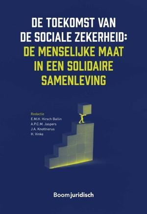 De toekomst van de sociale zekerheid: de menselijke maat in een solidaire samenleving