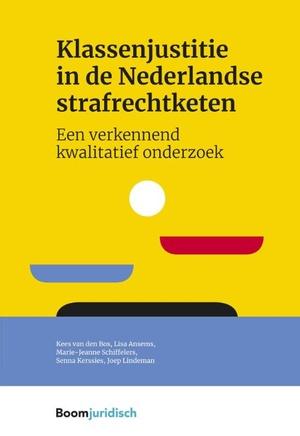 Klassenjustitie in de Nederlandse strafrechtketen