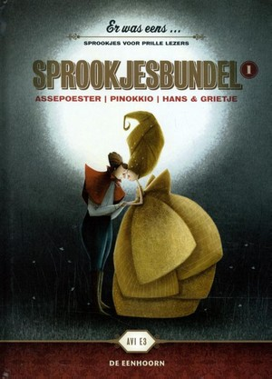 Er was eens ... Assepoester, Pinokkio, Hans & Grietje