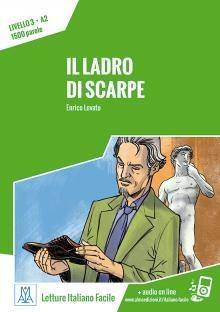 Letture Italiano Facile - Il Ladro Di Scarpe (livello A2) + Online Mp3
