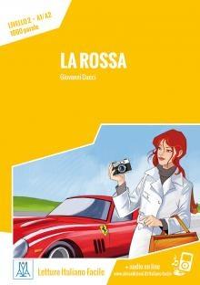 Letture Italiano Facile - La Rossa (livello A1/a2) + Online Mp3