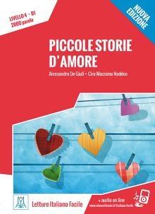Letture Italiano Facile - Piccole Storie D'amore (livello B1) + Online Mp3