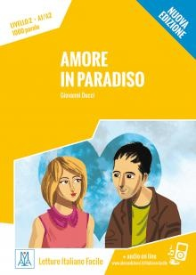 Letture Italiano Facile A1/a2: Amore In Paradiso + Online Mp3