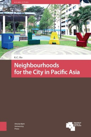 Neighbourhoods And The City In East Asia