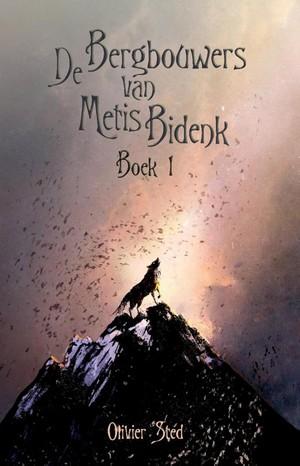 De Bergbouwers van Metis Bidenk