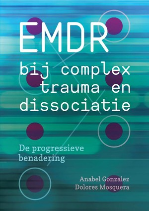 EMDR bij complex trauma en dissociatie