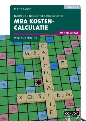 MBA Kostencalculatie met resultaat Opgavenboek bij 4e druk