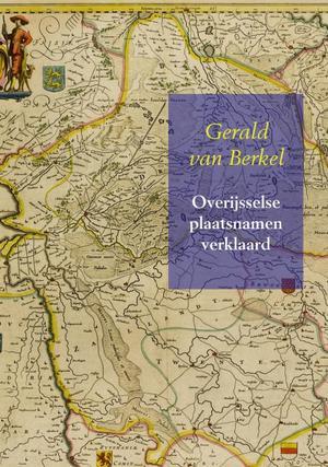 Overijsselse plaatsnamen verklaard