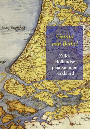 Zuid-Hollandse plaatsnamen verklaard
