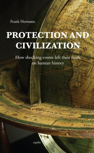 Protection and civilization