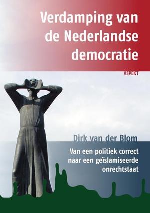 Verdamping van de Nederlandse democratie
