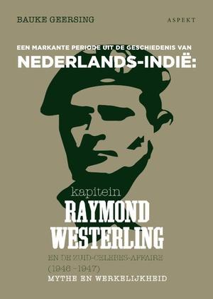 kapitein Raymond Westerling en de Zuid-Celebes-affaire (1946-1947
