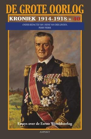 De Grote Oorlog, Kroniek 1914-1918 deel 40