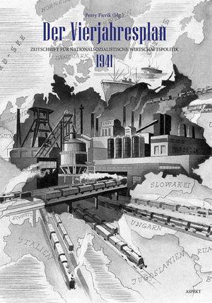 Der Vierjahresplan 1941