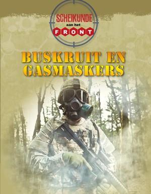 Buskruit en gasmaskers